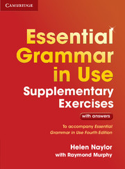 Essential Grammar in Use Supplementary Exercises., 3rd Edition Edition with answ