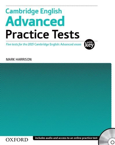 Cambridge English Advanced Practice Tests with Answer Key and Audio CDs Pack