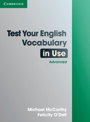 Test Your English Vocabulary in Use: Advanced 2nd Edition