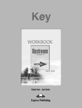 Upstream Beginner A1+ - Student´s Workbook Key