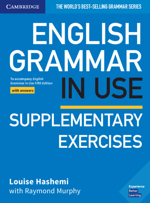 English Grammar in Use Supplementary Exercises with answers (5th ed.)