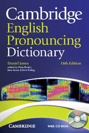 Cambridge English Pronouncing Dictionary, 18th edition