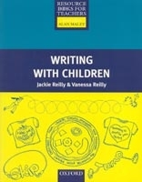 RESOURCE BOOKS FOR PRIMARY TEACHERS: WRITING WITH CHILDREN