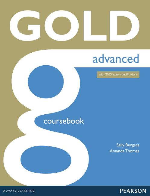 Gold Advanced Coursebook with online audio