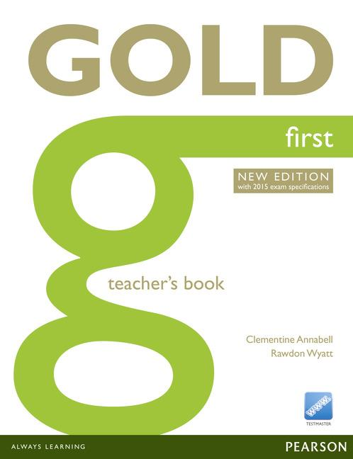 Gold First Teachers Book with online resources (2015 Exams Edition)