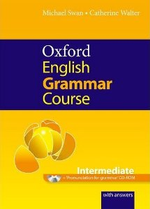 Oxford English Grammar Course Intermediate with Answers