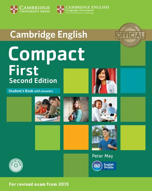 Compact First 2nd Edition Student's Book with Answers and CD-ROM