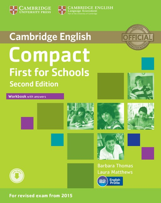 Compact First for Schools Workbook with Answers with Audio (2nd)