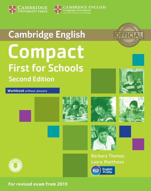 Compact First for Schools Workbook without Answers with Audio (2nd)