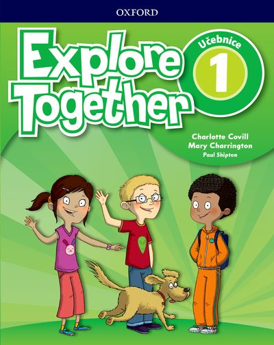 Explore Together 1 Student's Book CZ