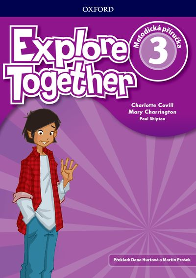 Explore Together 3 Teacher's Resource Pack CZ