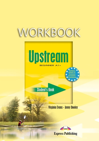 Upstream Beginner A1+ - Student´s Workbook